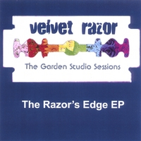 Velvet Razor | The Razor's edge (Garden Studio Sessions)