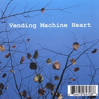 The Vending Machine Heart | The Vending Machine Heart e.p.