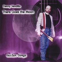 Denny Venditto | There Goes the Moon