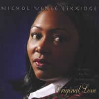 Nichol Veneé Eskridge | Original Love
