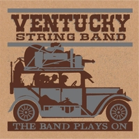 Ventucky String Band | The Band Plays On