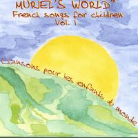 Muriel Vergnaud | Muriel's World - French songs for children Vol.1
