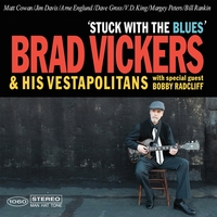 Brad Vickers & His Vestapolitans | Stuck with the Blues