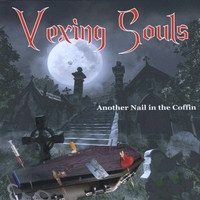 Vexing Souls | Another Nail in the Coffin