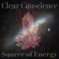 Clear Conscience | Source of Energy
