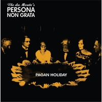 Vic Du Monte's Persona Non Grata | Pagen Holiday