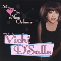 Vicki D'Salle | My Heart's In New Orleans