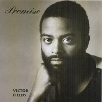Victor Fields: Promise