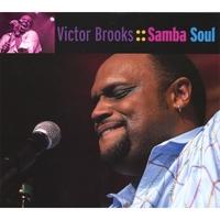 VICTOR BROOKS: Victor Brooks Samba Soul