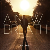 Victor G | A New Breath
