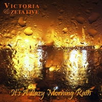 Victoria & Zeta Five | It's a Lazy Morning Rain