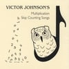 Victor Johnson: Multiplication and Skip Counting Songs
