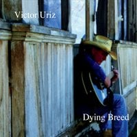 Victor Uriz | Dying Breed