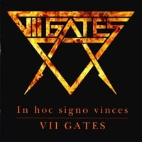 Vii Gates | In Hoc Signo Vinces