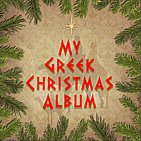 Viktor Mastoridis | My Greek Christmas Album