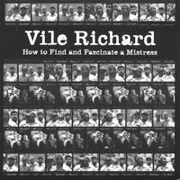 Vile Richard | How to Find and Fascinate a Mistress