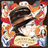 Vincent Poag | For the Girls