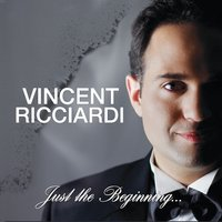 Vincent Ricciardi | Just the Beginning...
