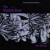 The Violet Jive | Far Flung