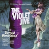 The Violet Jive: Rhythm Mythology