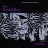 The Violet Jive: Far Flung