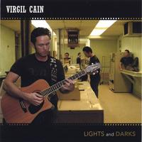 Virgil Cain | Lights and Darks