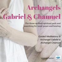 Virginia Harton | Guided Meditations to Archangel Gabriel and Archangel Chamuel