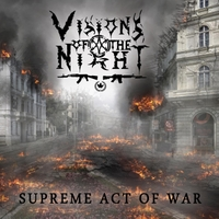 Visions of the Night | Supreme Act of War