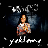 Vivian Humphrey | Yekileme | CD Baby Music Store