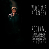 Vladimir Korneev & Liviu Petcu | Récital: French Chansons, Russian Romances, & One Hilarious Song in German (Live)
