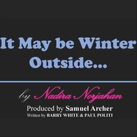 Nadira Norjahan | It May Be Winter Outside [But in My Heart It's Spring]