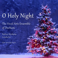 Vocal Arts Ensemble of Durham | O Holy Night