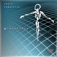 Voice Industrie | Groundless