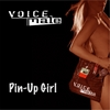 Voice Male: Pin-Up Girl