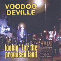 Voodoo DeVille | Lookin' For The Promised Land