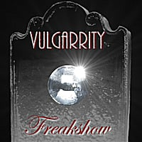 Vulgarrity | Freakshow - Single
