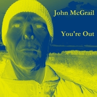 John McGrail | You're Out