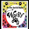 Wacky Dog: Do The Joyful Dance