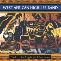 West African Highlife Band | Salute to Highlife Pioneers