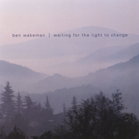 Ben Wakeman | Waiting for the Light to Change