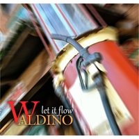 Waldino: Let It Flow
