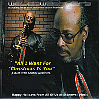 Waldo Weathers: All I Want For Christmas Is You
