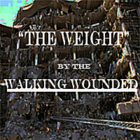 Walking Wounded | The Weight - Single