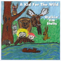 Walkin' Jim Stoltz | A Kid For The Wild