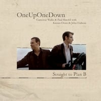 OneUpOneDown | Straight To Plan B