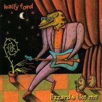 Wally Ford | Lizzards Like Me