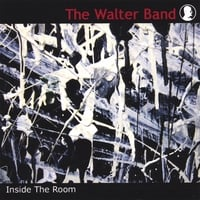 The Walter Band | Inside The Room