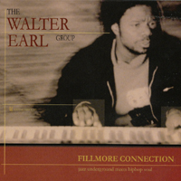 The Walter Earl Group | Fillmore Connection
