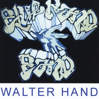 "Walter Hand & The Blue Hand Band | ""Live"" Before the Fireworks"
