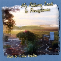 Neal and Coleen Walters | My Pathway Leads to Pennsylvania